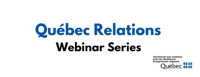 Quebec Relations Webinar Series