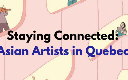 Staying Connected: Asian Artists in Quebec