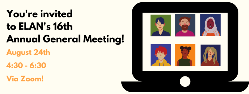 You're Invited to ELAN's Annual General Meeting August 24, 4:20 - 6:30, via zoom