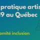 Handicap, pratique artistique et COVID-19 au Québec