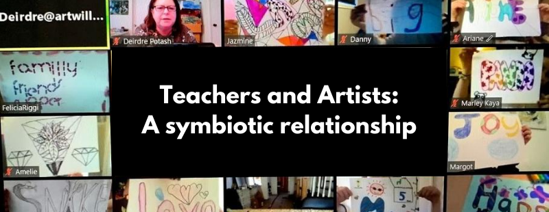 Teachers and Artists: A symbiotic relationship