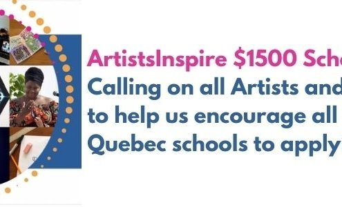 ArtistsInspire $1500 Calling on all Artists to help us encourage Quebec Schools to Apply!