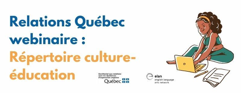 Rélations Québec webinaire: Répertoire culture-éducation