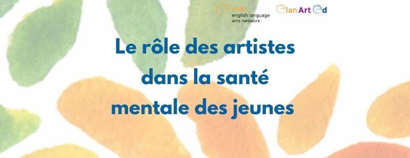 Le rôle des artistes dans la santé mentale des jeunes